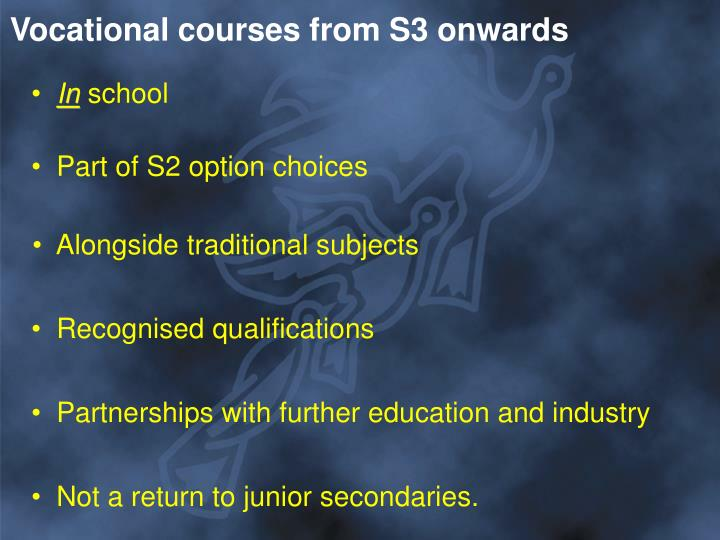 Vocational courses from S3 onwards