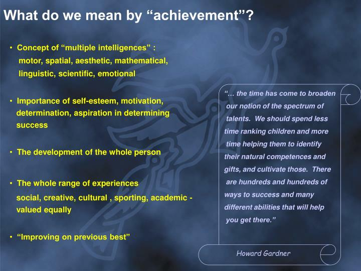 """What do we mean by """"achievement""""?"""