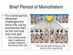 brief period of monotheism