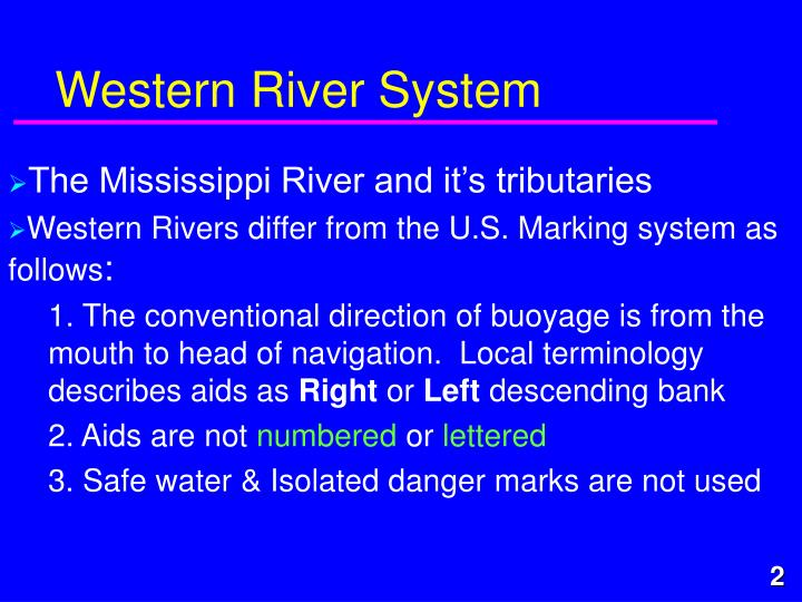Western River System