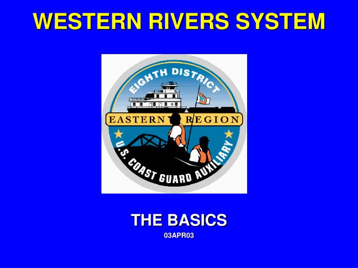 WESTERN RIVERS SYSTEM