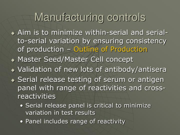 Manufacturing controls