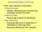 estimating patterns of survival