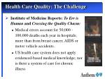health care quality the challenge