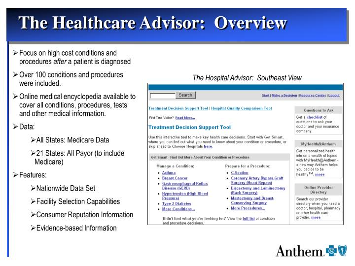 The Healthcare Advisor:  Overview