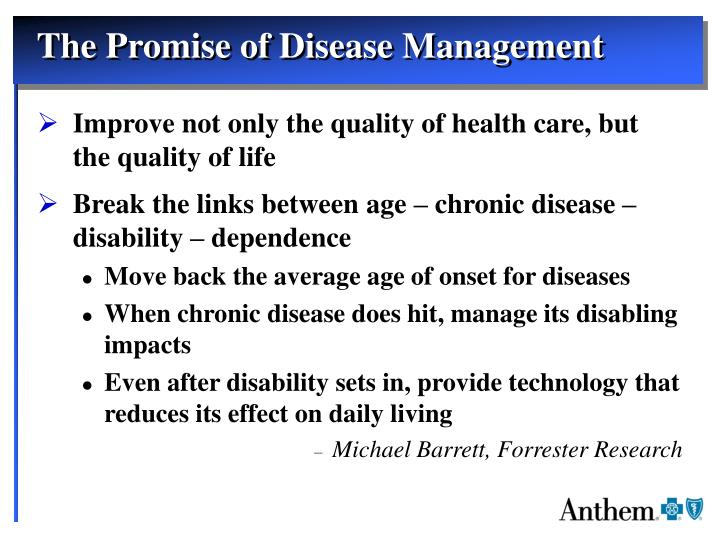 The Promise of Disease Management
