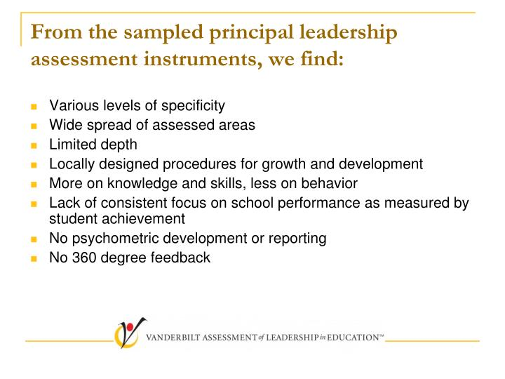 From the sampled principal leadership assessment instruments, we find: