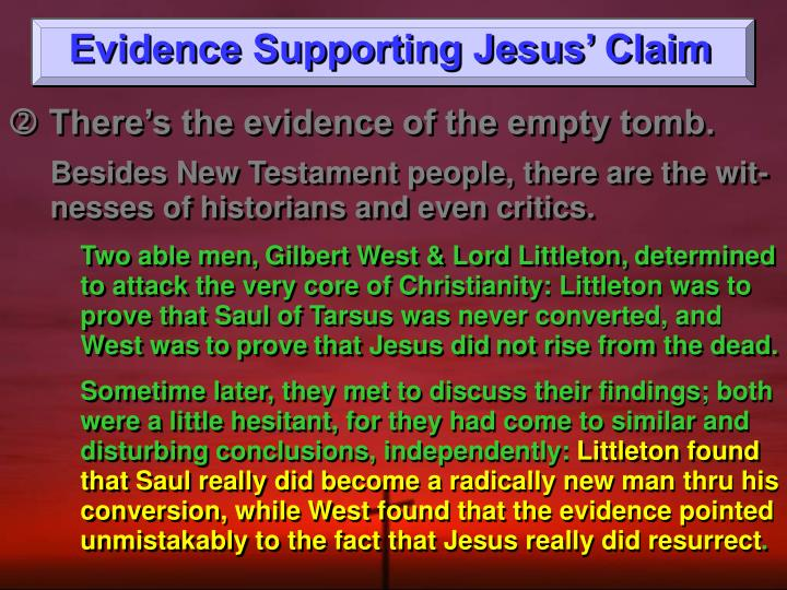 Evidence Supporting Jesus' Claim