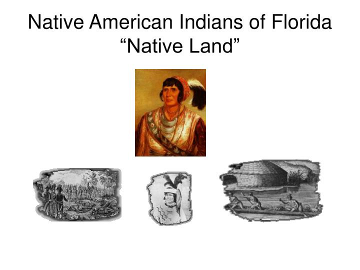 Native American Indians of Florida