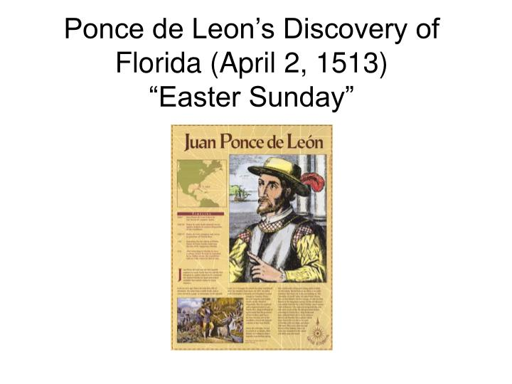 Ponce de leon s discovery of florida april 2 1513 easter sunday