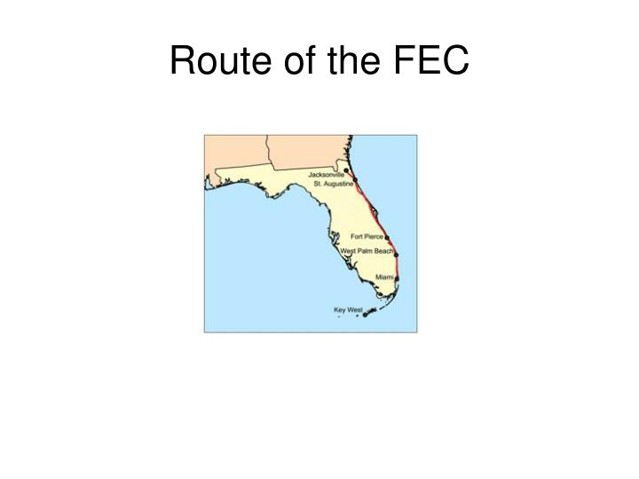 Route of the FEC