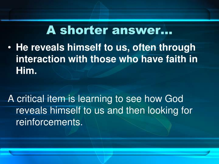 A shorter answer…