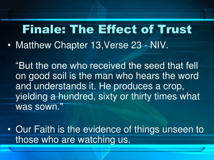 Finale: The Effect of Trust