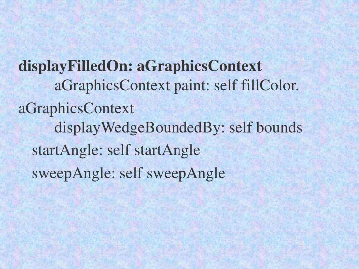 displayFilledOn: aGraphicsContext