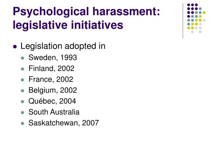 Psychological harassment: legislative initiatives