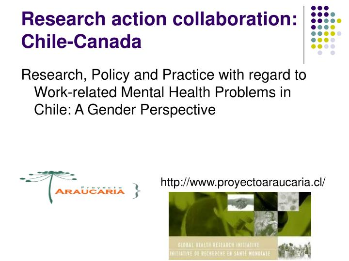 Research action collaboration: Chile-Canada