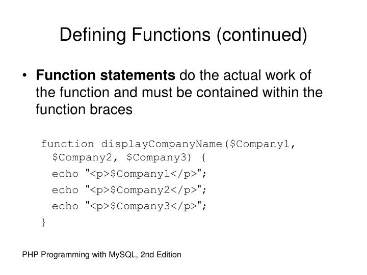 Defining Functions (continued)