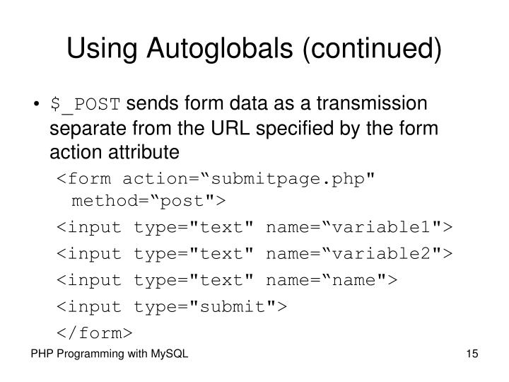 Using Autoglobals (continued)
