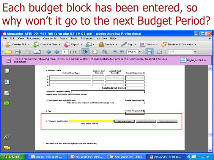 Each budget block has been entered, so why won't it go to the next Budget Period?