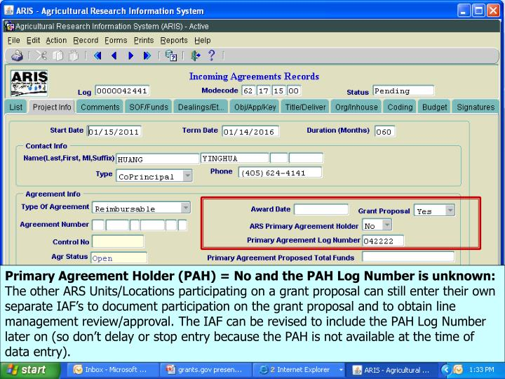 Primary Agreement Holder (PAH) = No and the PAH Log Number is unknown:
