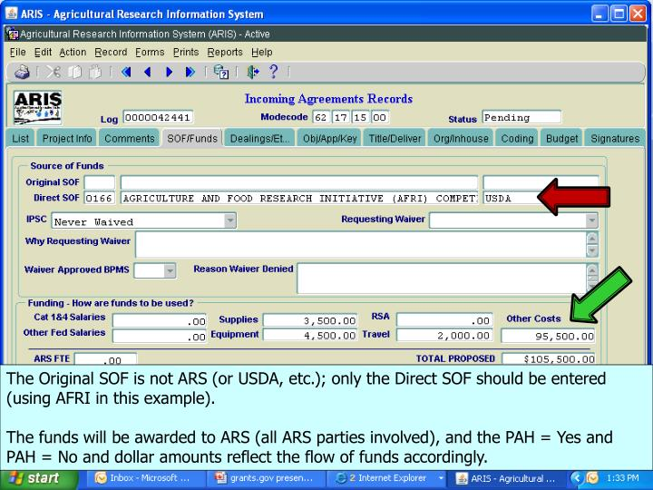 The Original SOF is not ARS (or USDA, etc.); only the Direct SOF should be entered (using AFRI in this example).