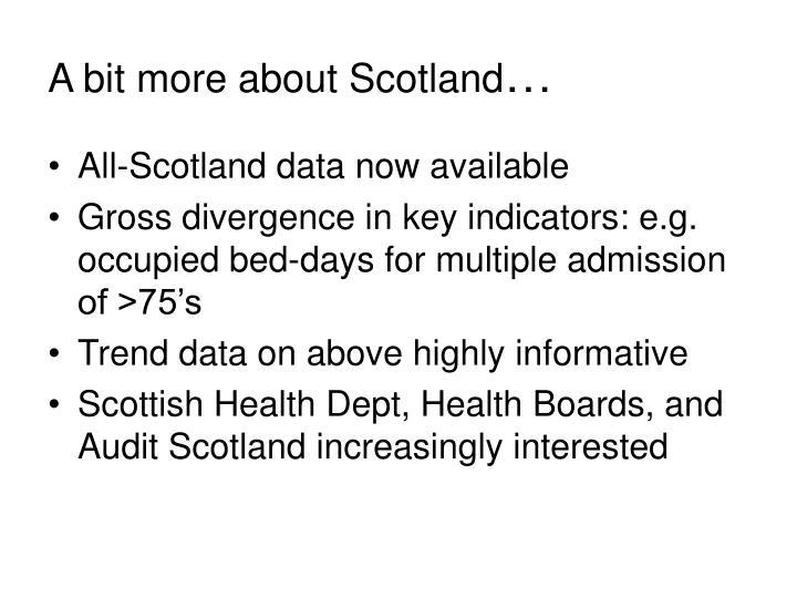 A bit more about Scotland