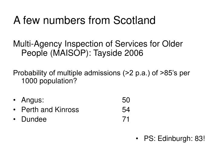 A few numbers from Scotland