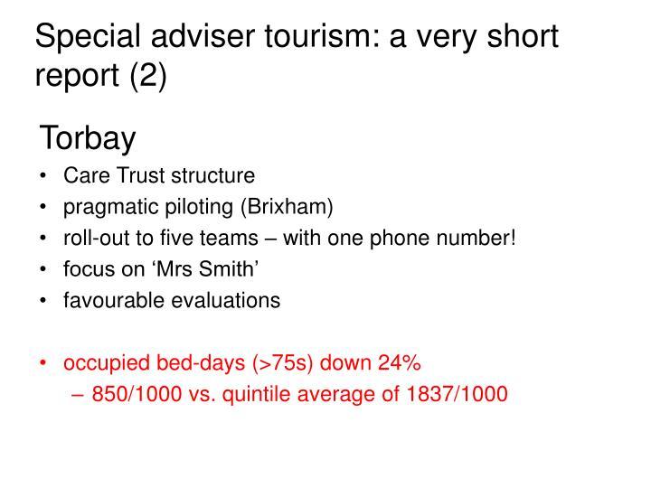 Special adviser tourism: a very short report (2)
