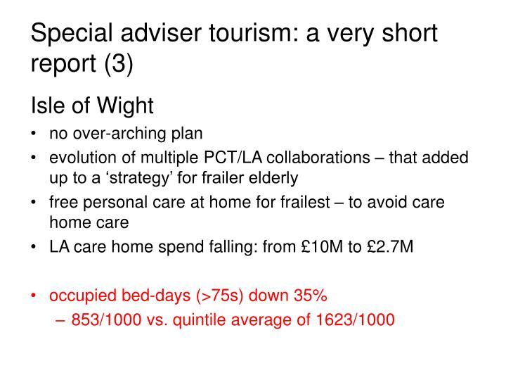Special adviser tourism: a very short report (3)
