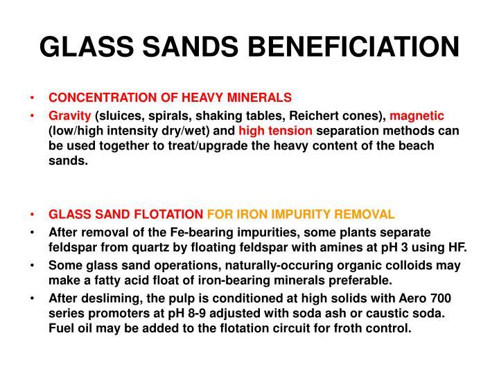 GLASS SANDS BENEFICIATION