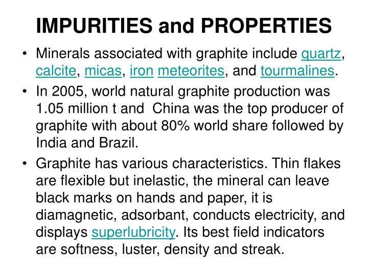 IMPURITIES and PROPERTIES