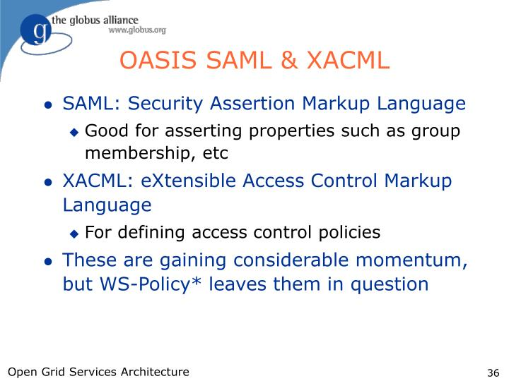 OASIS SAML & XACML