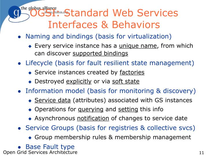 OGSI: Standard Web Services Interfaces & Behaviors