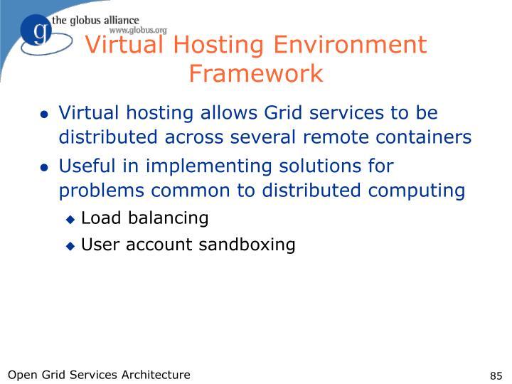 Virtual Hosting Environment Framework