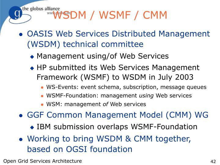 WSDM / WSMF / CMM
