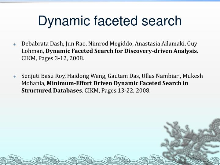 Dynamic faceted search