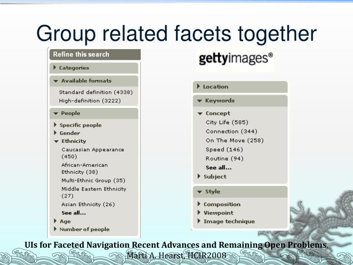 Group related facets together