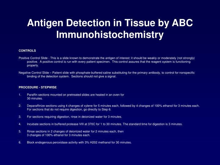 Antigen Detection in Tissue by ABC Immunohistochemistry
