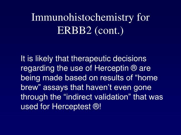 Immunohistochemistry for ERBB2 (cont.)