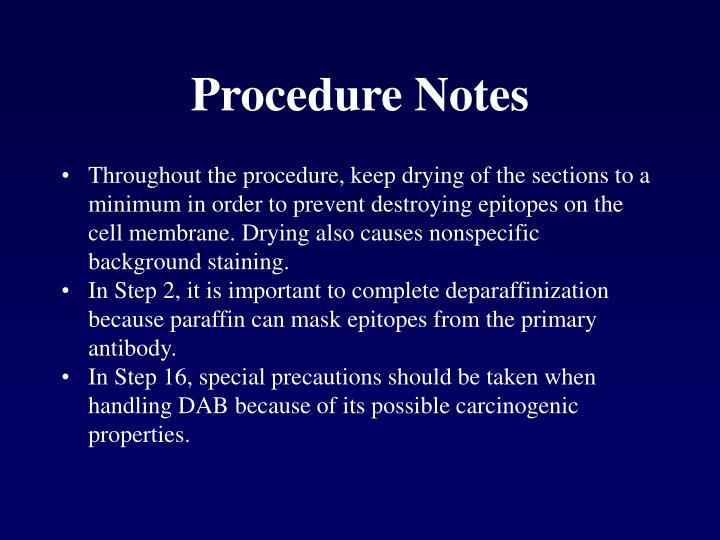 Procedure Notes