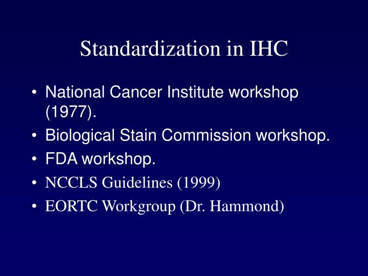 Standardization in IHC