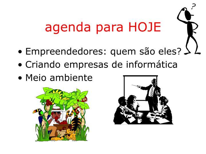 agenda para HOJE
