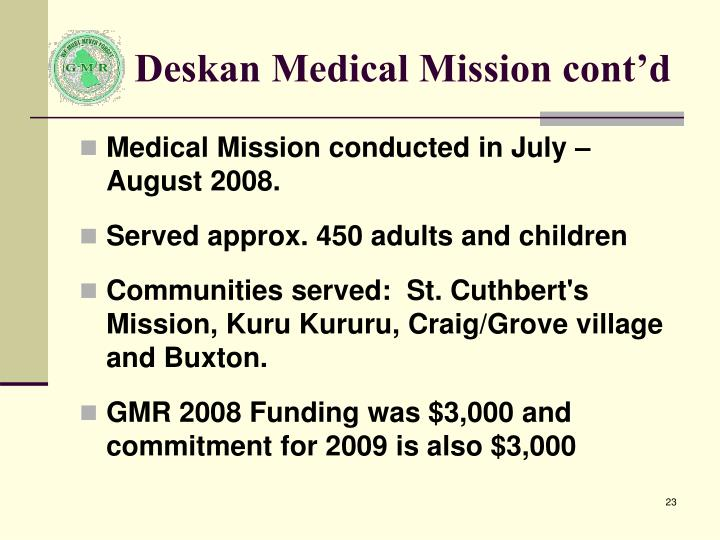 Deskan Medical Mission cont'd