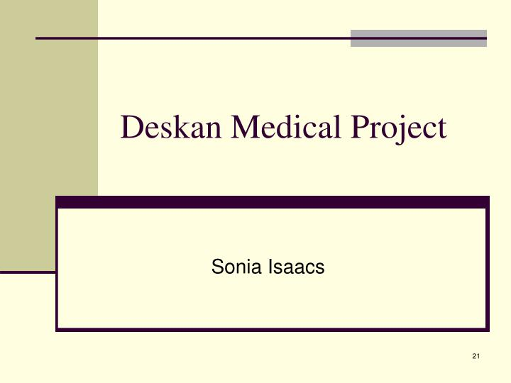 Deskan Medical Project