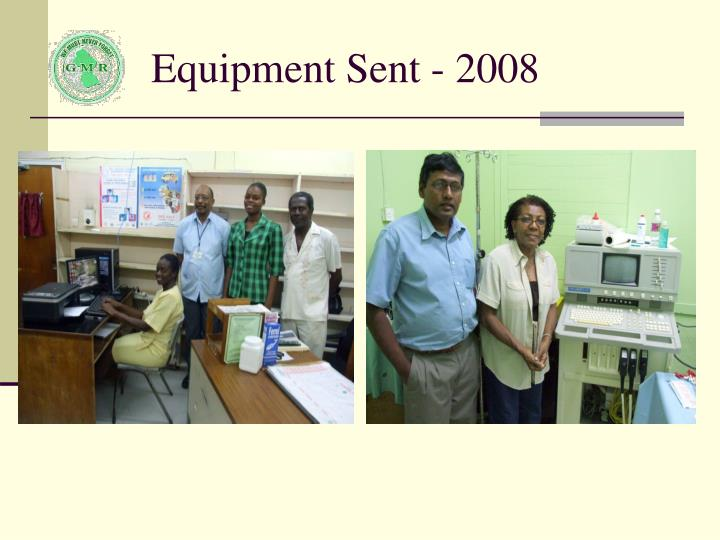 Equipment Sent - 2008