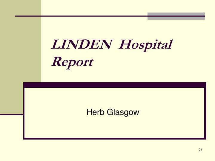 LINDEN  Hospital Report