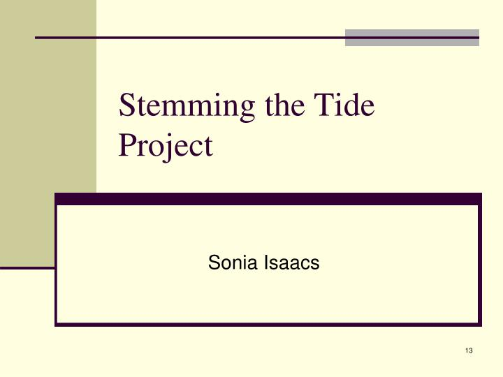 Stemming the Tide Project