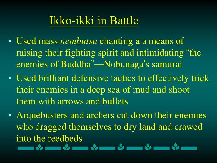 Ikko-ikki in Battle