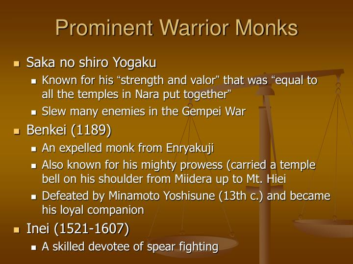 Prominent Warrior Monks
