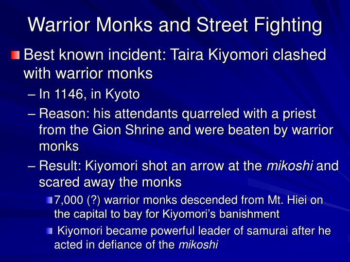 Warrior Monks and Street Fighting